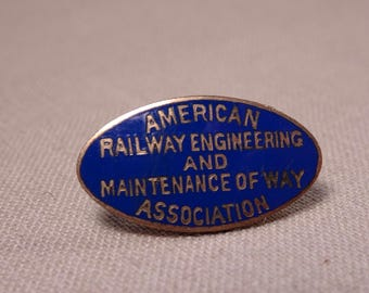 American Railway Engineering and Maintenance of Way Vintage Lapel Pin