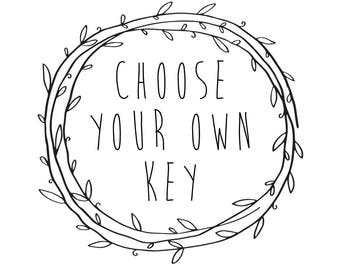 Let me choose my key | Upgrade