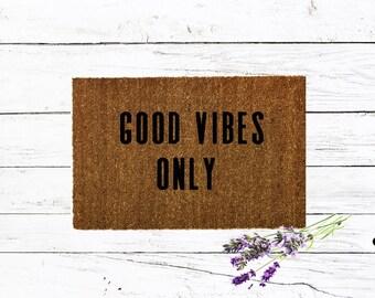 good Vibes Only|Doormat