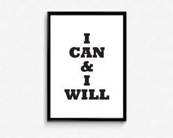 Motivational Art Print Boy,Typographic Poster,I Can And I Will,Motivational Quotes,Entrepreneur Poster,Motivational Wall Decor,Prints 8x10