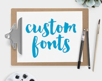 CUSTOM FONTS for custom design orders ▷ Design Upgrade