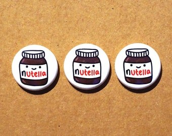 Nutella Chocolate buttons pinbacks 1""
