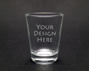 Custom Shot glass - Your Design Shot Glass