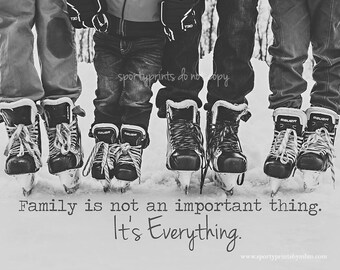 8x10 Family Is Everything Hockey Print