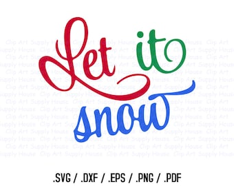Let it Snow Clipart, Winter Christmas Wall Art, Snow SVG File for Vinyl Cutters, Screen Printing, Silhouette, Die Cut Machines - CA375