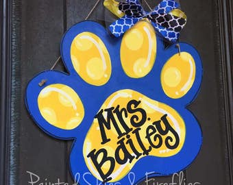 Paw Print Door Hanger / Teacher gift / School Decor / Go Bobcats / Go Panthers / Back to School / Teacher / Classroom / School Spirit