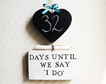 Wedding Countdown Chalkboard Sign, Days Until I Do, Fiance Gift, Fiancé Gift, Mr and Mrs, Chalkboard sign, Trending items, Bridal Shower
