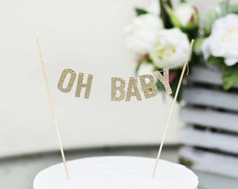 oh baby Cake Toppers, Glitter cake topper, Personalized Cake topper, Baby Shower cake toppers,oh baby Cake toppers,Baby Birthday cake topper