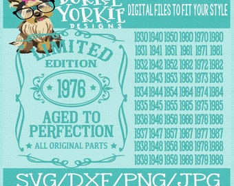 Aged to Perfection, Limited edition  SVG, DXF, Png Cut File