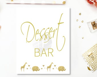 Dessert bar sign Baby shower safari, gold safari, Baby shower decorations, Printable Baby Shower Signs, gender neutral baby BS06