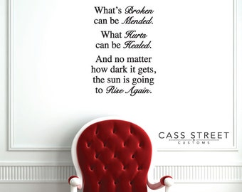 "What's Broken Can Be Mended - Wall Decal - 16"" x 22"""