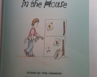 There is a Mouse in the House children's book written by Amy Chamberlin and illustrated by Amanda Koozer - autographed - sold by author