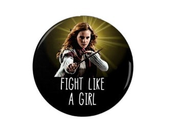Fight like a girl  - Hermione Granger - Harry Potter - Badge -  Fridge Magnet -  Movies