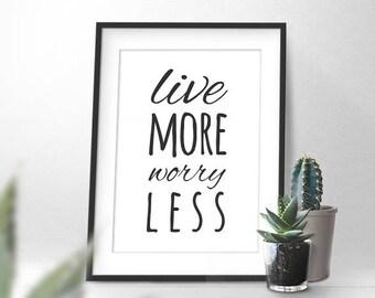 Worry Less Print Etsy