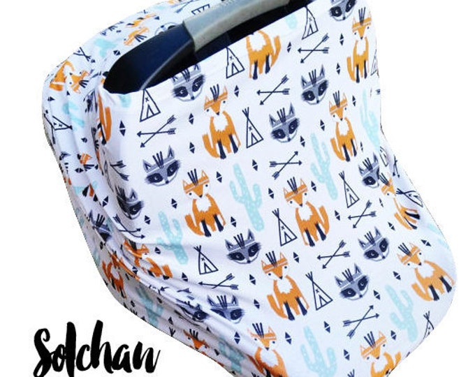 Car Seat Cover/Nursing Cover by Solchan || Stretchy Car Seat Cover, boy/girl fox teepee cactus southwest (compare to milk snob)