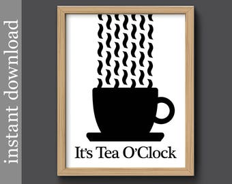 Fun Kitchen Print, Instant Download, tea printable, It's Tea O'Clock, tea cup art, breakroom poster, food art, black white, tea lover gift