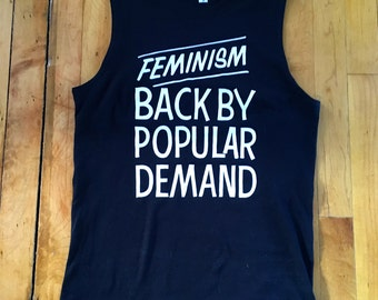 Feminism Back By Popular Demand Muscle Tee