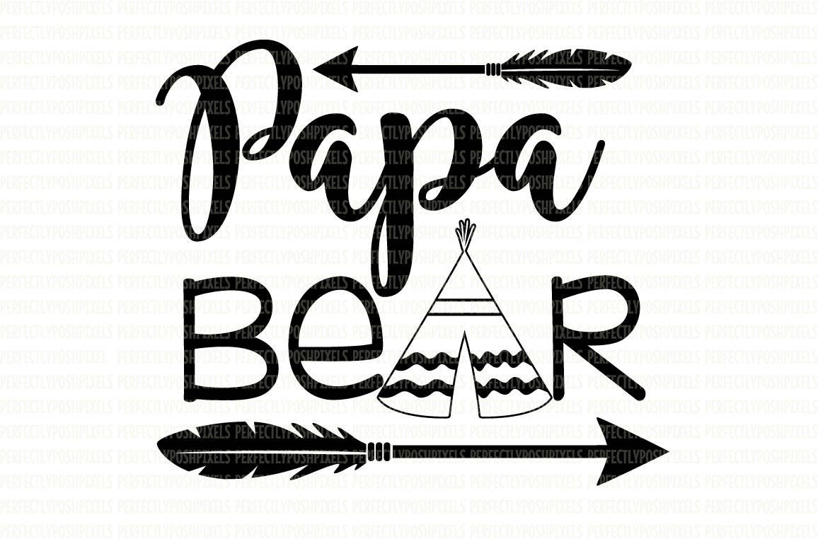 Papa Bear Svg Files Printable Clipart Cut File Papa