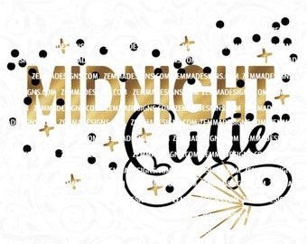 New years svg - 2017 svg,Midnight cutie, shirt svg files, Cutting file. .SVG, .PNG .DXF Silhouette studio-cutting file- commercial use