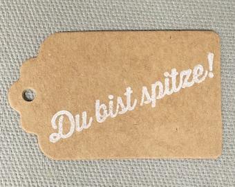 """Etiketten, Geschenkanhänger, """"Du bist spitze!"""", Tags, Set mit 5 Stück"""