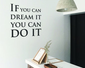 Motivational Wall Decal Quote   Inspirational Wall Sticker Saying   Wall Art Sticker Home Wall Decor   If you can dream it you can do it