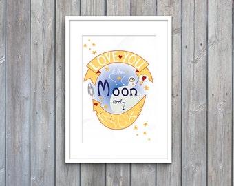 Love You to the Moon, to the moon and back, art print, love, valentine,  illustration, nursery art, nursery décor, nursery print, wall art