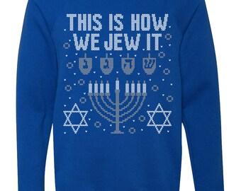 This Is How We Jew It Royal Blue Crew Neck Sweatshirt 'Ugly Hanukkah Sweater
