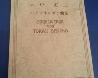 Orgelwerke von Toraji Ohnaka 1979 Japanese & German Language Organ Works Music Book