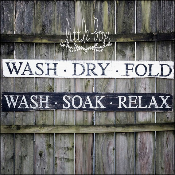 Wash Soak Relax Wash Dry Fold Farmhouse Decor Wood Sign