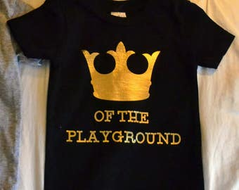 "Black Toddler T Shirt with Gold Details ""King of the Playground"", Black Toddler Shirt, Gold Toddler Shirt, Black Boys Shirt, Crown Shirt"