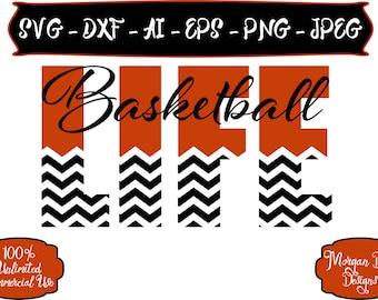 Basketball Life SVG - Basketball Mom SVG - Basketball SVG - Sports Mom svg - Files for Silhouette Studio/Cricut Design Space