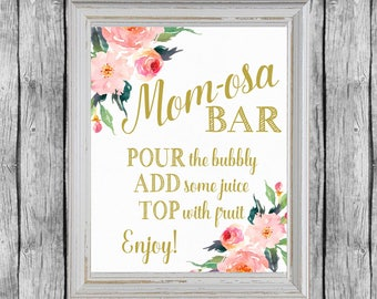 Mom-osa Bar Sign. Momosa Bar Baby Shower. Baby Shower Mimosa Bar Sign.  Printable Baby Shower Decor. Instant Download. Mom osa Sign.