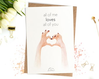 "Printed Watercolor cards, Heart, hand, ""all of me loves all of you"" Card"