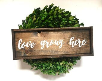 Love Grows Here Handcrafted Wooden Sign
