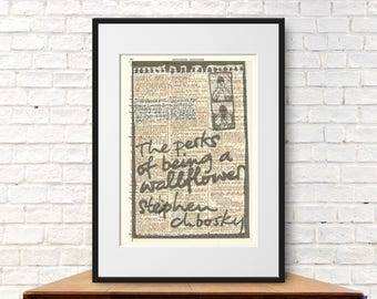 The Perks of Being a Wallflower by Stephen Chbosky. Book Cover Art Print