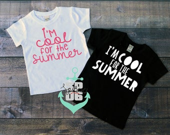 last day of school shirt,summer shirt,toddler boy shirt,toddler girl shirt,girls shirt,boys shirt,cool for the summer,cool summer,graduation