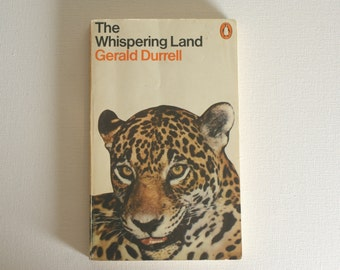 The Whispering Land, Gerald Durrell, Penguin 1973