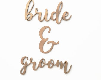 Bride & Groom Wood Sign / Wedding Decor / Wood Handwritten Cursive Cutout / Chair Sign / Reception Decor / Wedding Decor