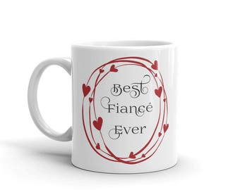 11 oz Coffee Mug: Best Fiance Ever