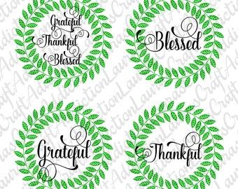 4 Designs, Thankful svg, Grateful svg, Thanksgiving svg, Blessed svg, Give thanks svg, Thanksgiving sayings, Grateful thankful, Svg files,