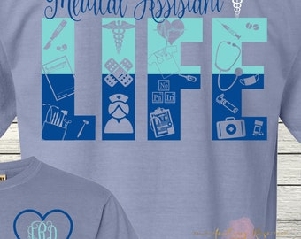 Medical Assistant Life Shirt Customized Personalized Monogrammed Student