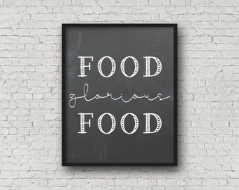 Food Glorious Food, Chalkboard Art, Kitchen Decor, Kitchen Sign, Kitchen Art, Kitchen Wall Art, Chalkboard sign. Printable Art, Chalkboard