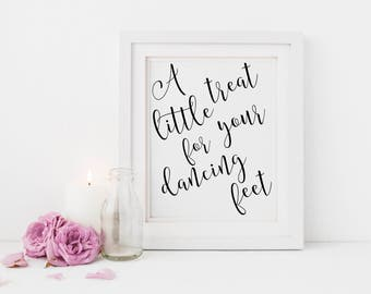 A little treat for your dancing feet |Dancing shoes sign |Wedding dancing shoes favours sign | Wedding dancing feet favors | Favours sign S2