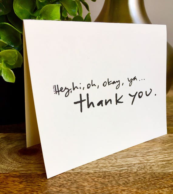 Hey hi oh ya okay, thank you  card, thank you card set unique style, simple thank you card, handlettered stationery, Hand lettered notecard