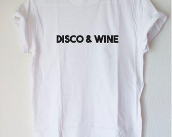 Graphic Tee: DISCO & WINE