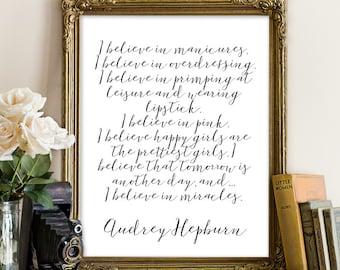 Audrey Hepburn Quote, Motivational Quotes, Audrey Hepburn Wall Art, Fashion Quotes, Download Wall Art, I Believe In Pink, I believe in print