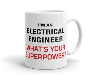 Electrical Engineer Mug, What's your superpower Mug, Electrical Engineering Mug, STEM Mug, STEM Gift for Engineer Gift Idea Funny Nerd #1122