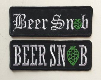 Beer Snob Iron or Sew on Patch - with hop!