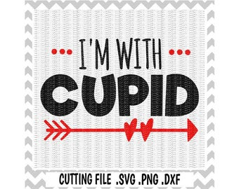 I'm With Cupid Svg, Png, Dxf, Eps, Cutting Files For Cricut and Silhouette Cameo, SVG Download.