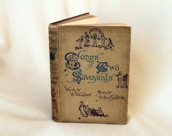Songs of Two Savoyards by WS Gilbert & Arthur Sullivan